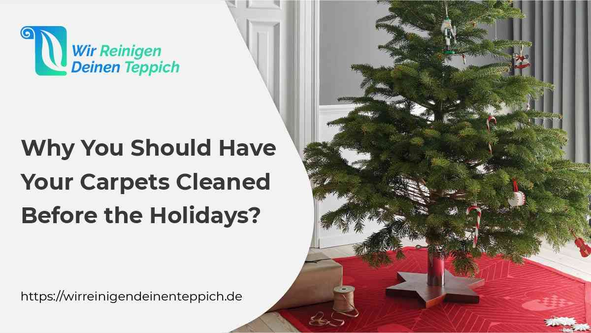 Carpet Cleaning Before Holidays